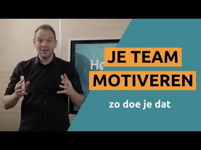 Hoe motiveer ik mijn team?