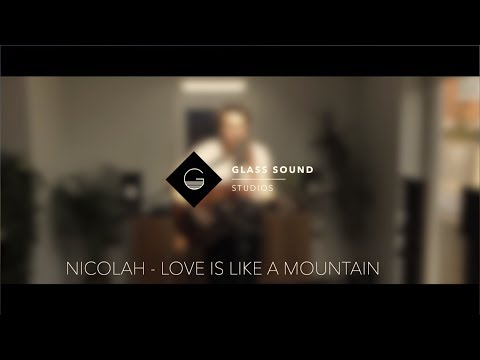 Nicolah - Love Is Like A Mountain (Live at Glass Sound Studios)