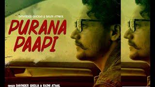 Purana Paapi (Davinder Gholia, Rajni Atwal) Mp3 Song Download