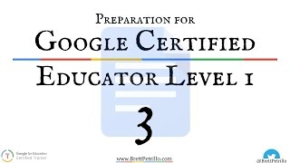 google certified educator prep session 3 docs
