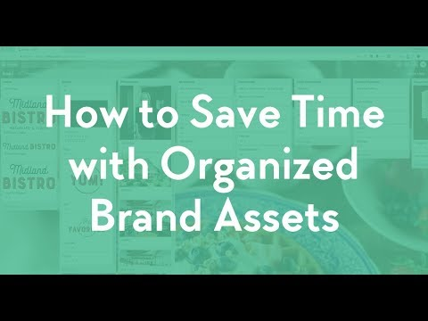 How to Save Time with Organized Brand Assets
