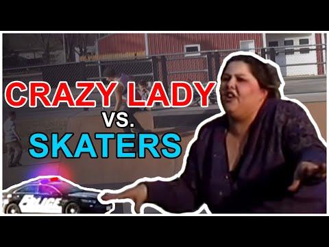 Crazy lady vs skaters - Cops Come