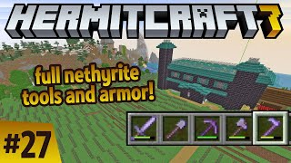 Hermitcraft 7: Full nethyrite armor and tools!