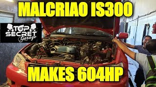 MALCRIAO 2JZGTE IS300 MAKES 604HP