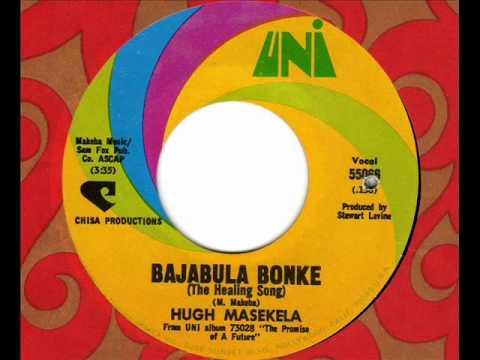 HUGH MASEKELA Bajabula Bonke (Healing Song)