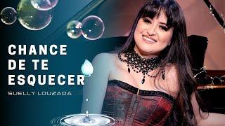 """Chance de Te Esquecer   Suelly Louzada (CD """"Intrínseca"""" - Clipe Oficial)"""
