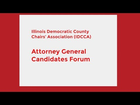 Illinois Democratic Attorney General Candidates Forum