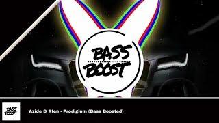 Azide & Rfen - Prodigium (Bass Boosted)
