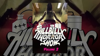 Hillbilly Horror Show #2 | Full Horror Movie