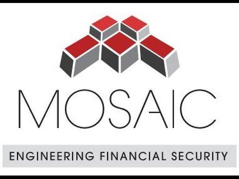 Mosaic - Engineering Financial Security