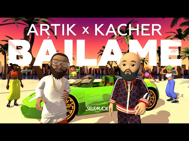 Artik x Kacher - Báilame (Offical Lyric Video)