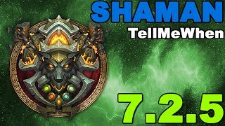 Shaman TMW Profile for Patch 7.2.5 w/Download
