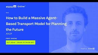 Building A Massive Agent-based Transport Model   Fred Shone   Data Scientist At Arup