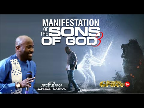 MANIFESTATION OF THE SONS OF GOD (Part 3) By Apostle Suleman (Amazing Grace 2020 - 3rd Dec. 2020)