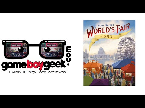 World's Fair 1893 Review with the Game Boy Geek