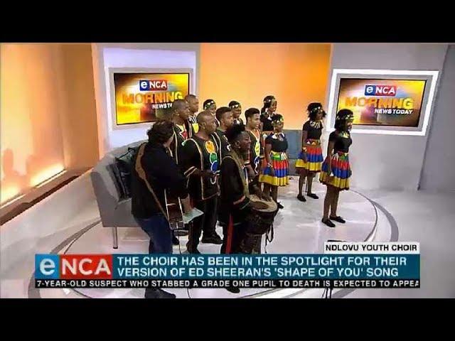 "Ndlovu Youth Choir performs ""Shape of You"""