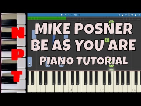 Mike Posner - Be As You Are - Piano Tutorial