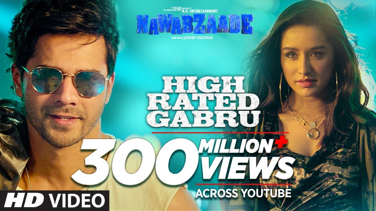 Nawabzaade | Song - High Rated Gabru