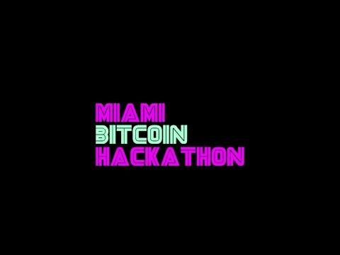 Miami Bitcoin Hackathon 2017 Re-cap Video