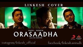 Orasaadha A Cover By Linkesh Exclusive HD.mp3