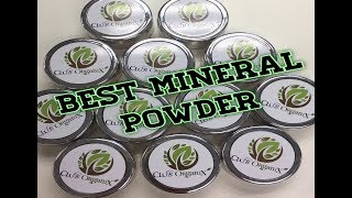 Best Mineral Powder - Club Organix ** B Beautiful by Binita **