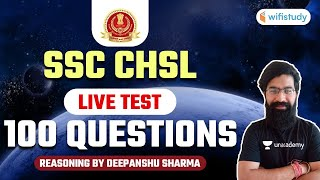 SSC CHSL Exam 2021   Reasoning by Deepanshu Sharma   Live Test 100 Questions