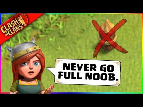 YOU NEVER GO FULL NOOB. (Clash of Clans Logic 101)