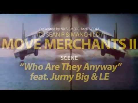 Move Merchants II - Who Are They Anyway feat. Jurny Big & Le