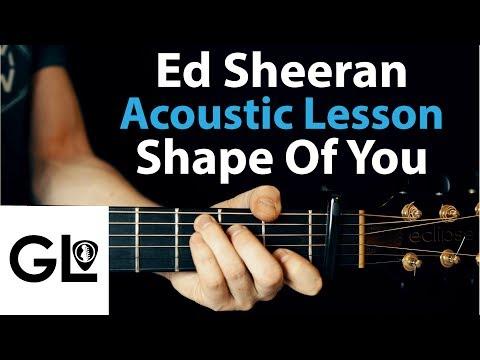 Ed Sheeran: Shape of You Acoustic Guitar Lesson EASY