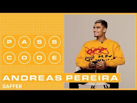Passcode: Andreas Pereira | GAFFER