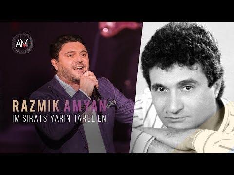 Razmik Amyan - Im Sirats Yarin Tarel En (Cover)