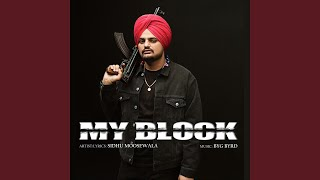 My Block Sidhu Moose Wala Free MP3 Song Download 320 Kbps