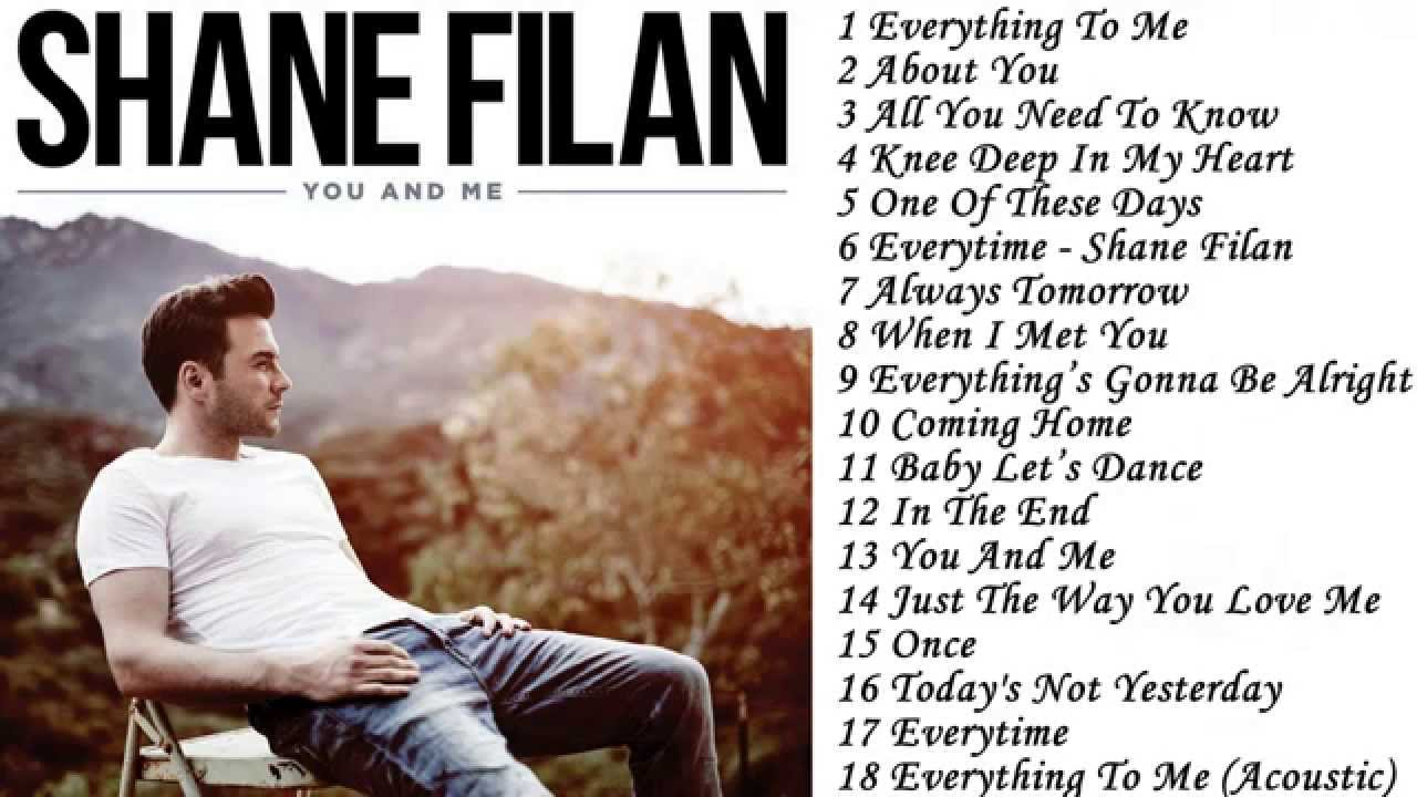 The Best Song of Shane Filan _Full Ablum You And Me