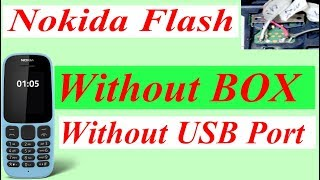 Nokia phone flash without Box & without USB Port