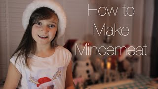 Skye & Sapphire - How To Make Mincemeat