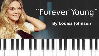 "Louisa Johnson - ""Forever Young"" Piano Tutorial - Chords - How To Play - Cover"