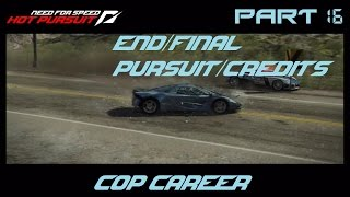 Need for Speed Hot Pursuit (PS3) - Cop Career [Part 16] (END/Final Pursuit/Credits)