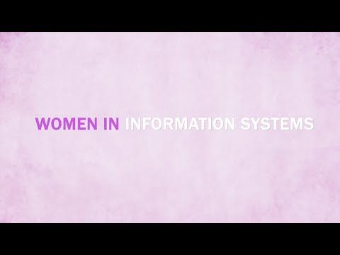 Women in Information Systems - When Passion Becomes Your Career