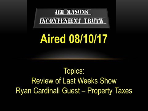 Jim Mason's Inconvenient Truth 08/10/17