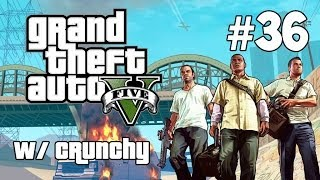 GTA V: Story Mode Playthrough Ep. 36 - FIGHTING FOR FREEDOM! (REUPLOAD)