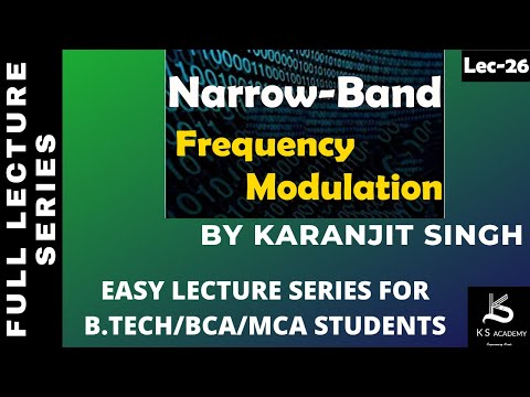 Narrow Band F.M.  B Tech  Communication System  4th Sem  Lect26