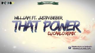 Will.I.Am feat. Justin Bieber - That Power (DJ Carlo Remix) + [Download Link]