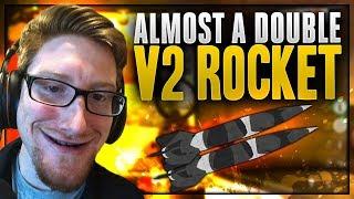 So Close to a Double V2 Rocket