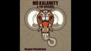 Mo'Kalamity - Sitting on this rock