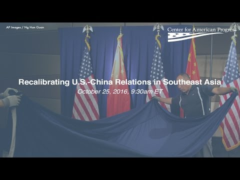 Recalibrating U.S.-China Relations in Southeast Asia
