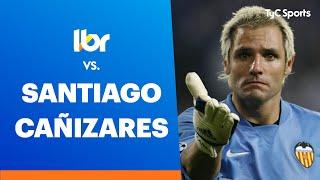 Líbero VS Santiago Cañizares |