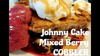 JOHNNY CAKE MIXED BERRY COBBLER / HAPPY CANADA DAY!!!