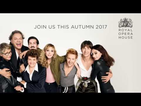 A taste of Autumn 2017 at the Royal Opera House