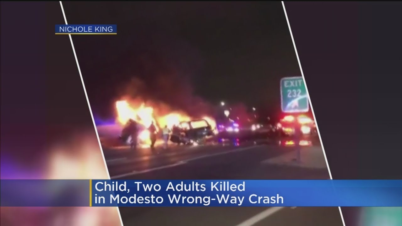 Modesto Wrong-Way Crash Kills1 Child, 2 Adults