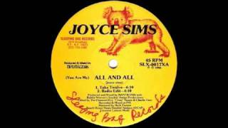 Watch Joyce Sims All And All video